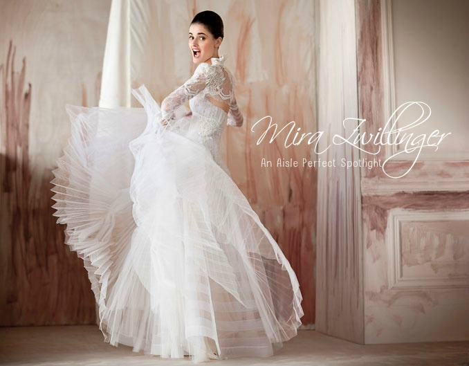 Wedding Dresses Israeli Designer Mira Zwillinger Aisle Perfect