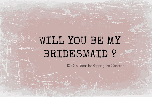 Will+You+Be++My+Bridesmaid.png