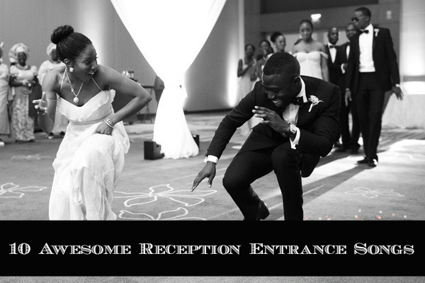 10 Awesome Wedding Reception Entrance Songs