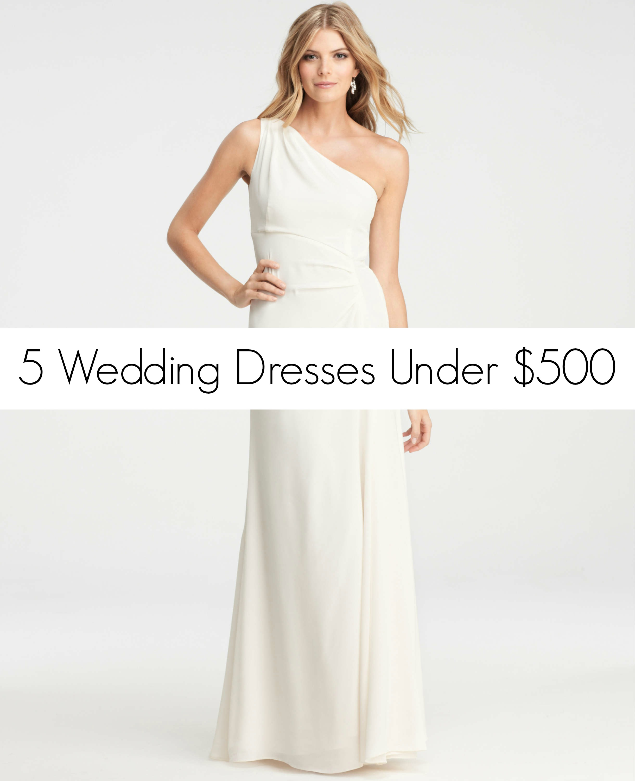 Friday Five For Five Wedding Dresses Under 500 Vol 25 Perfete