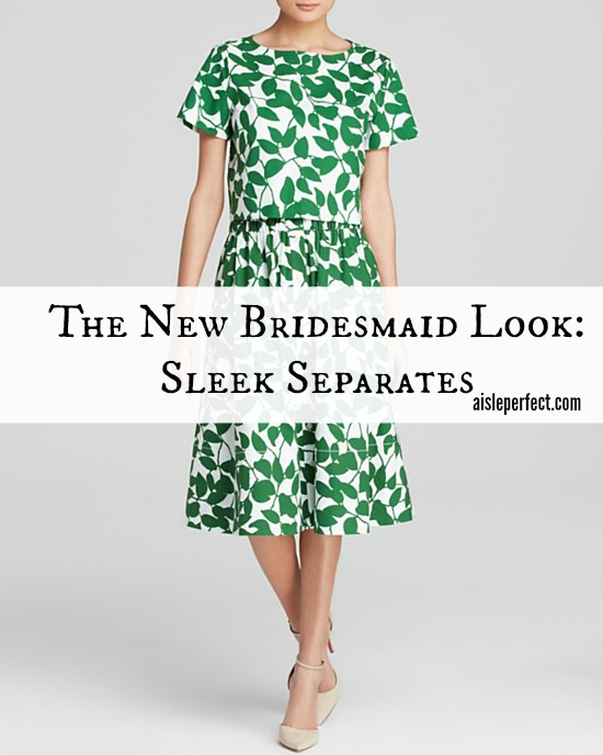 The New Bridesmaid Look Sleek Separates