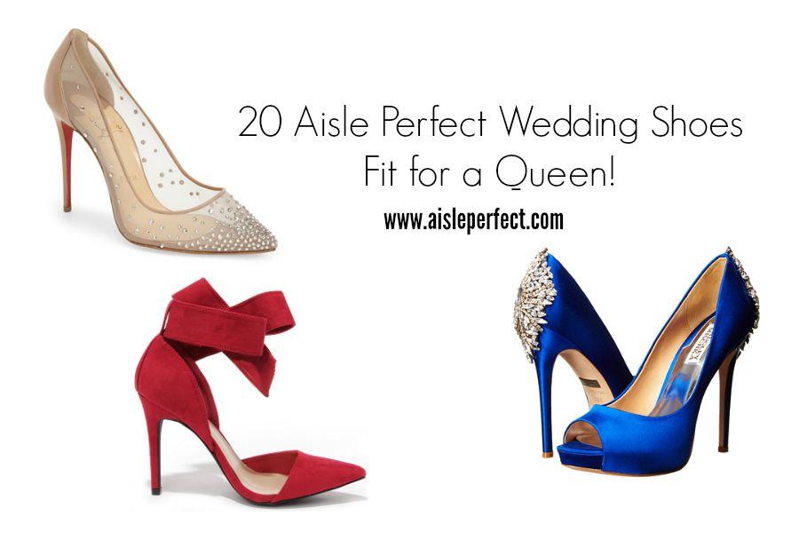 20 Aisle Perfect Wedding Shoes