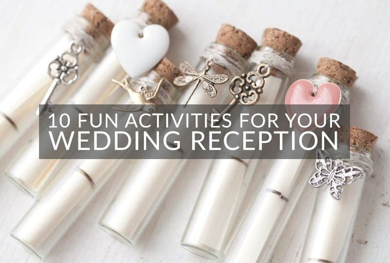 10 Fun Activities For Your Wedding Reception Perfete