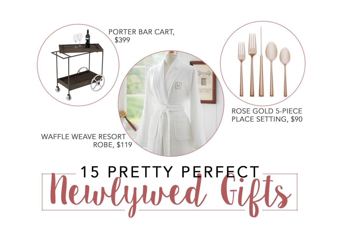 Perfect Newlywed Gifts