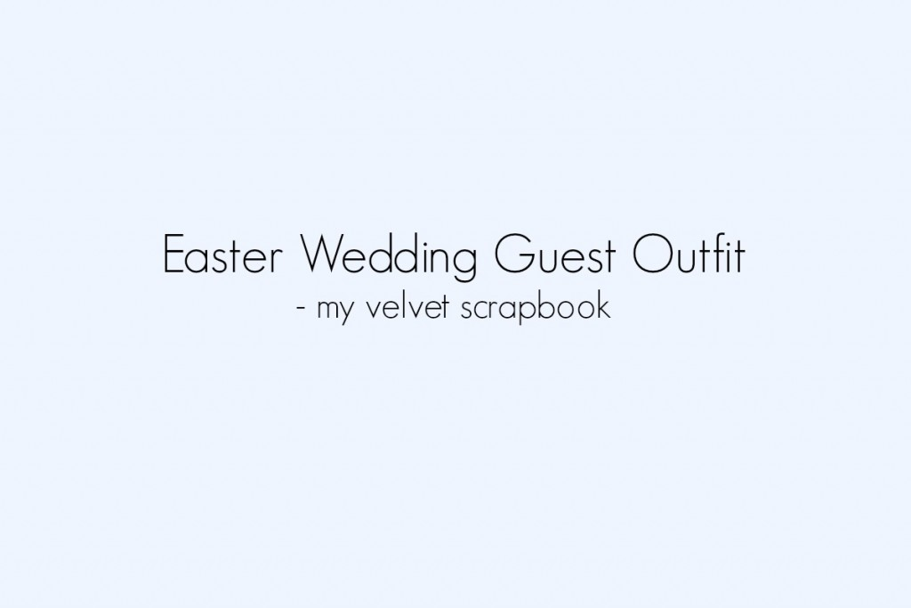 Easter Wedding guest outfit inspriation board