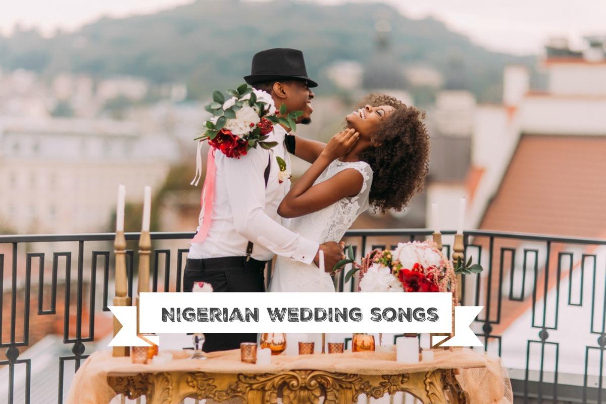 50 Pretty Perfect Nigerian Wedding Songs - Perfete