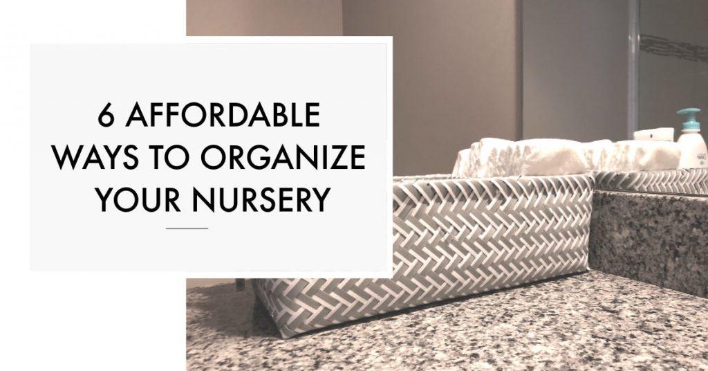 affordable ways to organize nursery