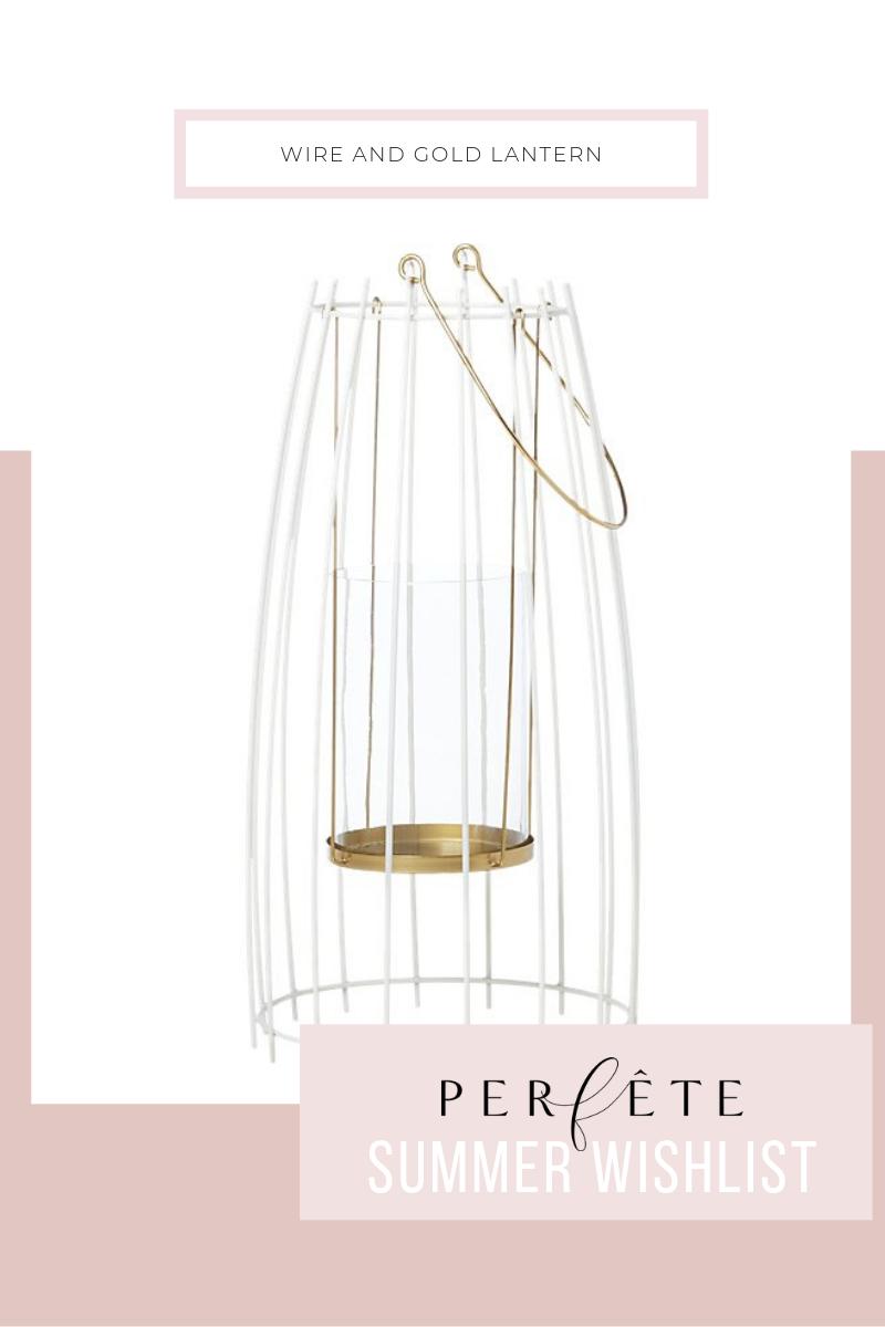 gold wire lantern - summer wishlist essentials and perfête outdoor decor