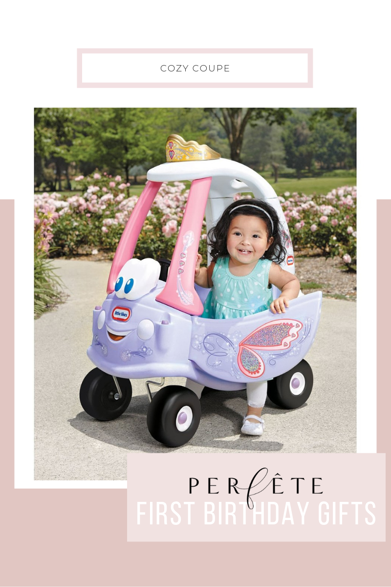 perfête gift guide for one year old - first birthday gift ideas - cozy coupe