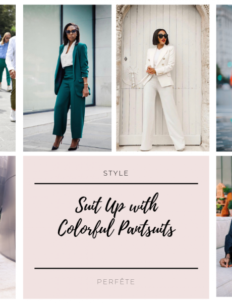 colorful pantsuits: 25 ways to suit up this season. style inspiration by perfête